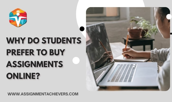 Why Do Students Prefer to Buy Assignments Online?