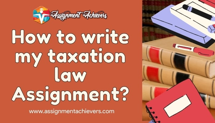 Taxation law assignment help>